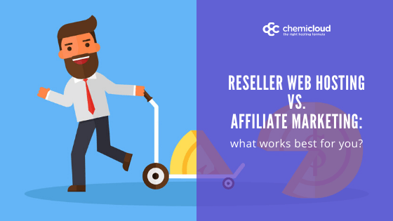 reseller hosting vs. affiliate